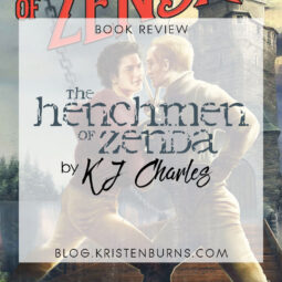 Book Review: The Henchmen of Zenda by KJ Charles [Audiobook]
