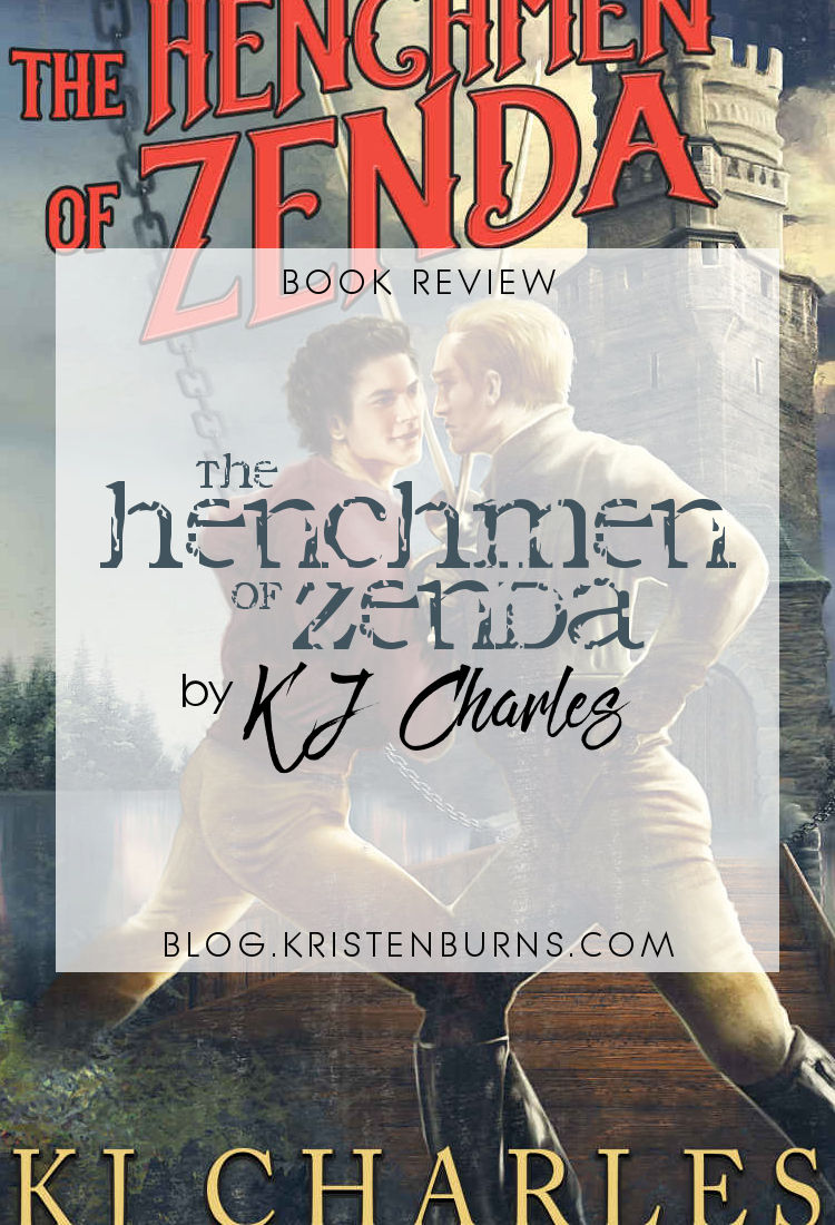 Book Review: The Henchmen of Zenda by KJ Charles