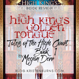 Book Review: The High King's Golden Tongue (Tales of the High Court Book 1) by Megan Derr