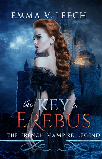 Book Review: The Key to Erebus (The French Vampire Legend Book 1) by Emma V. Leech | reading, books, book reviews, paranormal/urban fantasy, paranormal romance, vampires, witches