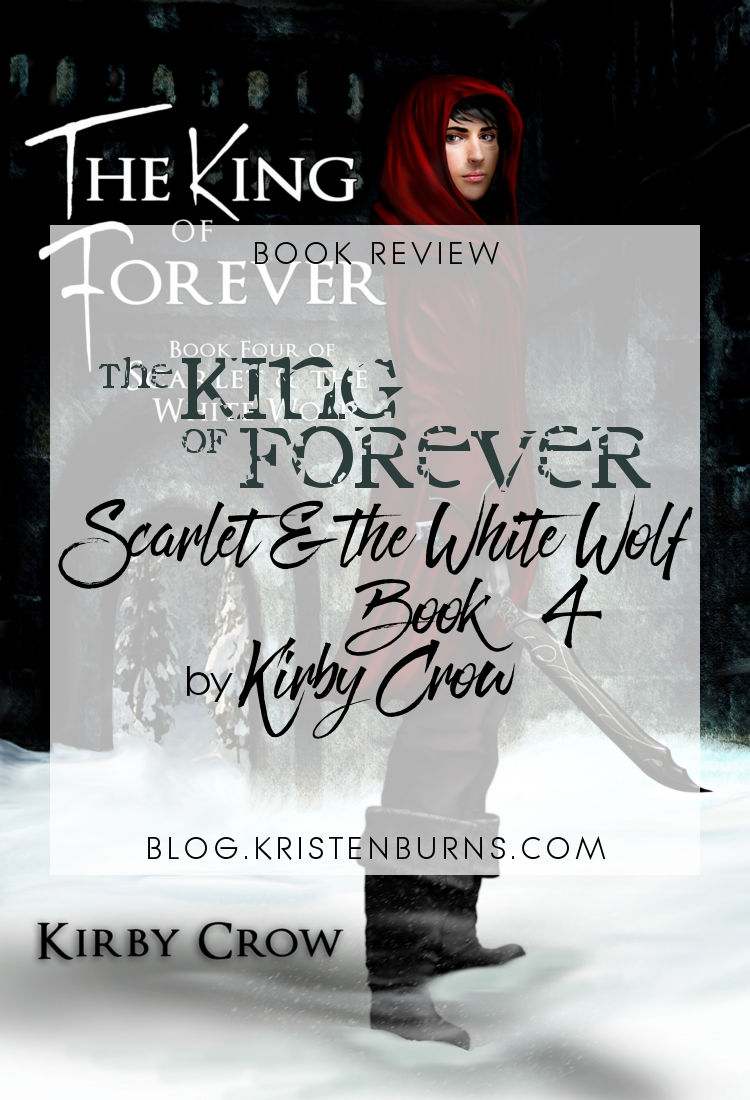 Book Review: The King of Forever (Scarlet & the White Wolf Book 4) by Kirby Crow   reading, books, book reviews, fantasy, high fantasy, lgbt
