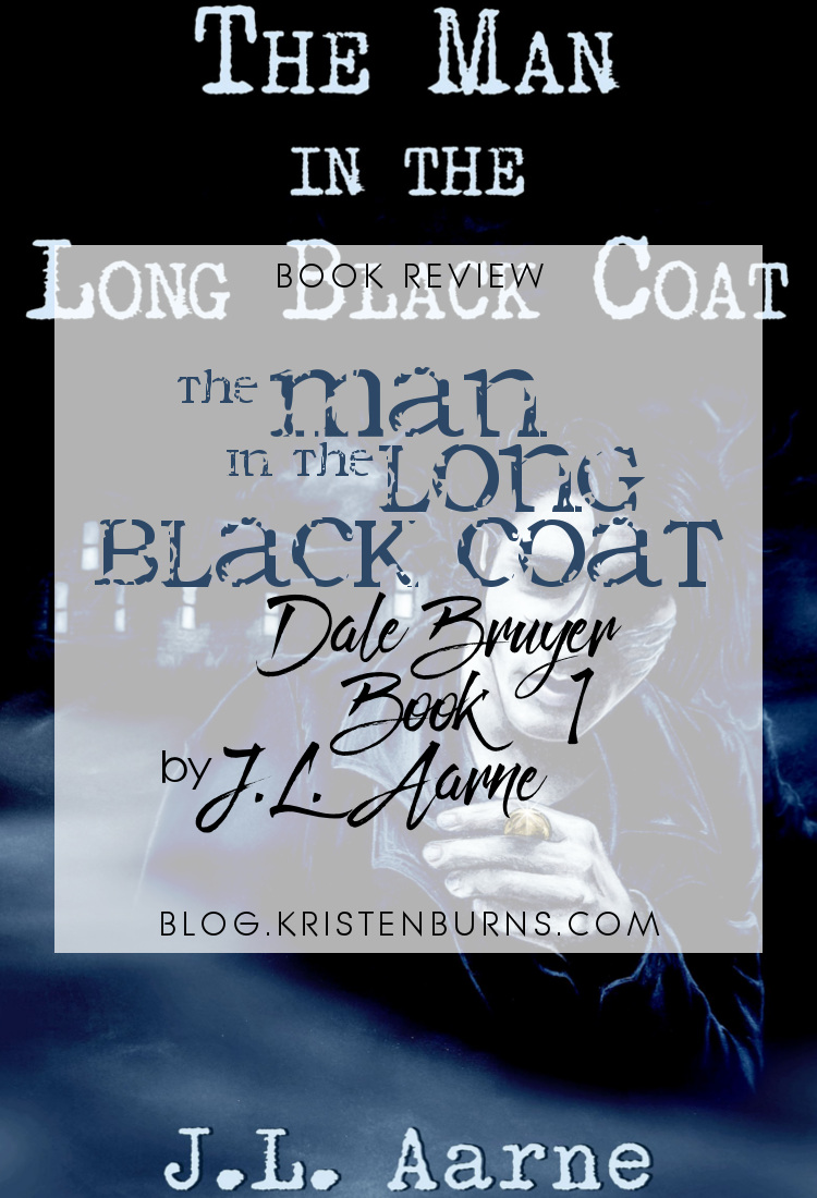 Book Review: The Man in the Long Black Coat (Dale Bruyer Book 1) by J.L. Aarne | reading, books, book reviews, fantasy, urban fantasy, lgbt, m/m, reapers