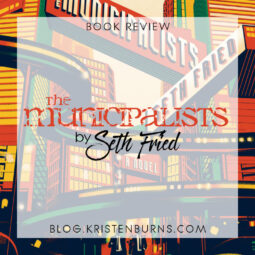 Book Review: The Municipalists by Seth Fried