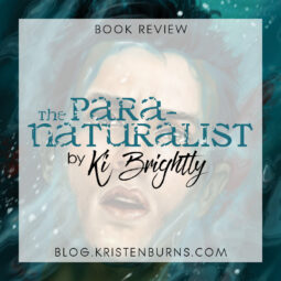Book Review: The Paranaturalist by Ki Brightly