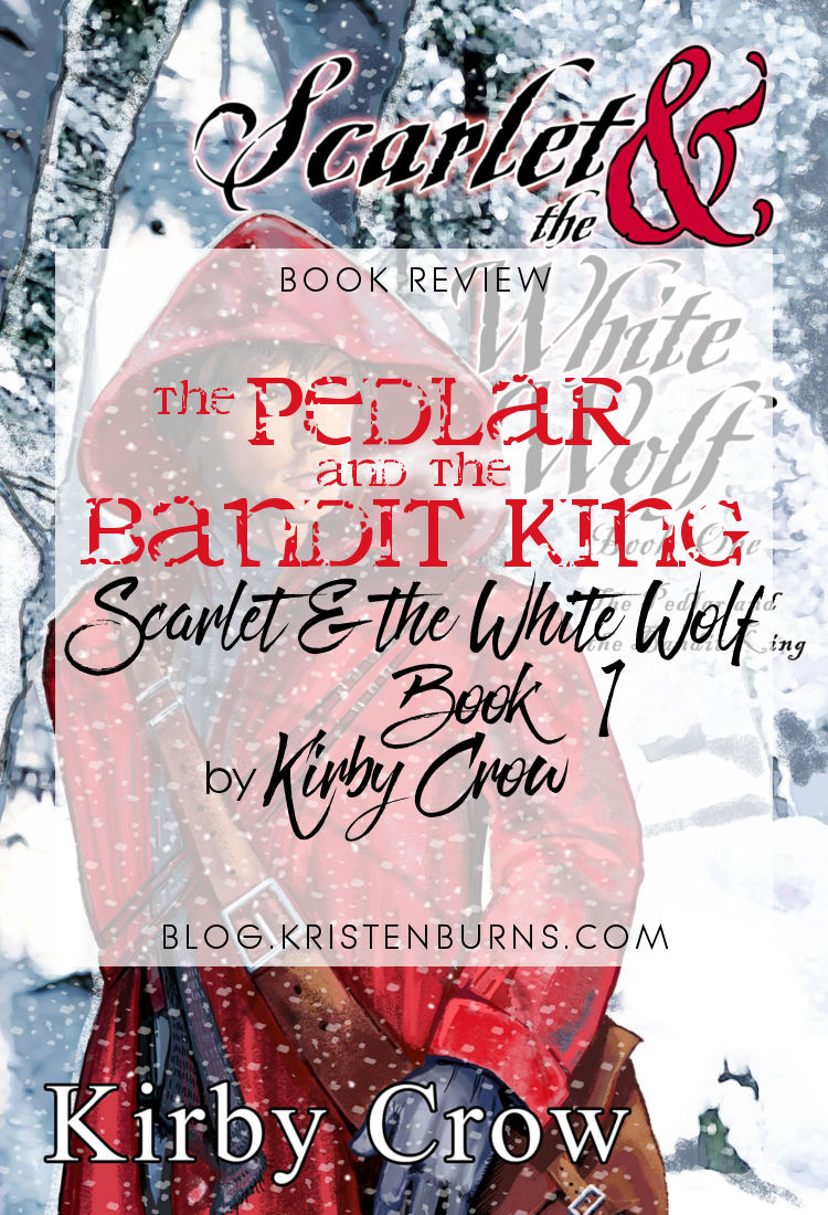 Book Review: The Pedlar and the Bandit King (Scarlet & the White Wolf Book 1) by Kirby Crow | reading, books, book reviews, fantasy, high fantasy, lgbt