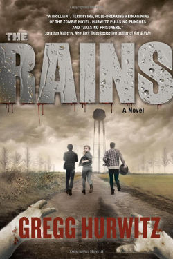Book Review: The Rains (The Rains Brothers Book 1) by Gregg Hurwitz | reading, books, post-apocalyptic