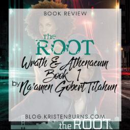 Book Review: The Root (Wrath & Athenaeum Book 1) by Na'amen Gobert Tilahun