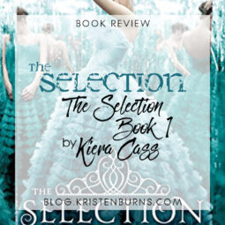 Book Review: The Selection (The Selection Book 1) by Kiera Cass
