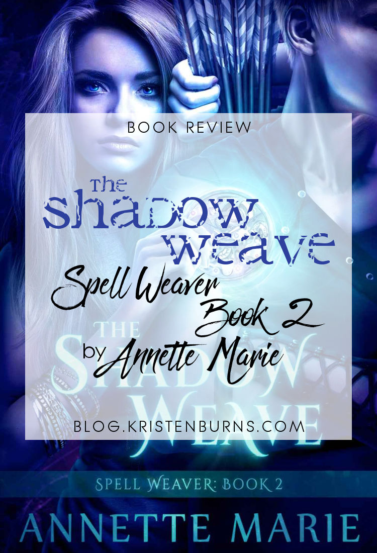Book Review: The Shadow Weave (Spell Weaver Book 2) by Annette Marie   reading, books, book reviews, paranormal/urban fantasy, incubi