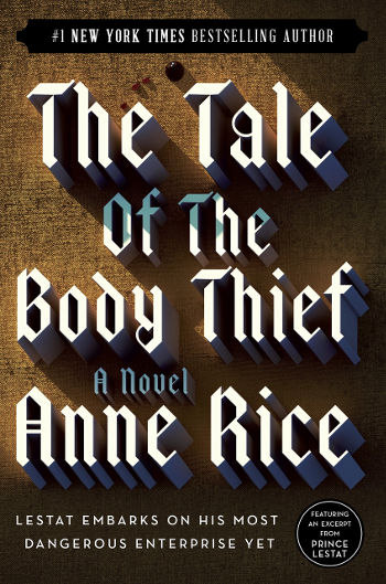 Book Review: The Tale of the Body Thief (The Vampire Chronicles Book 4) by Anne Rice   reading, books, book reviews, paranormal/urban fantasy