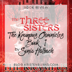 Book Review: The Three Sisters (The Krampus Chronicles Book 1) by Sonia Halbach