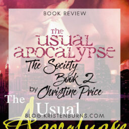 Book Review: The Usual Apocalypse (The Society Book 2) by Christine Price [+ Audiobook]