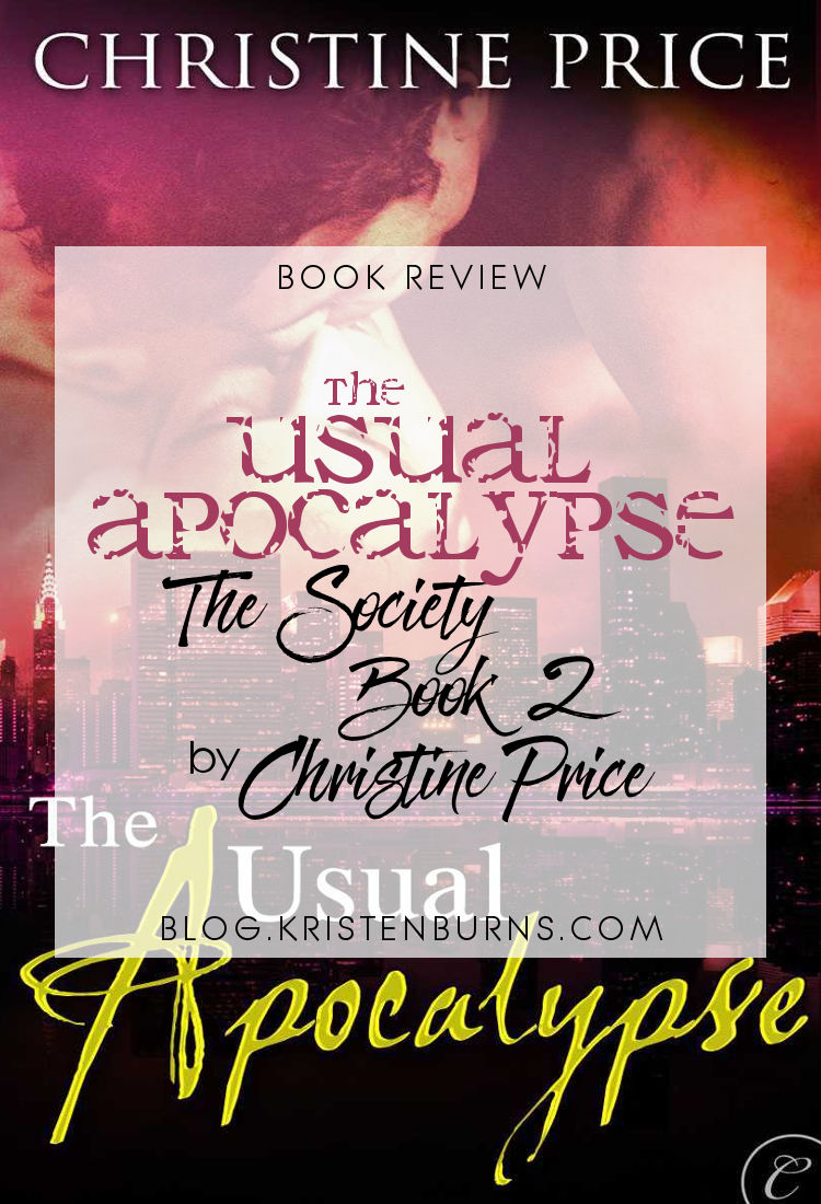 Book Review: The Usual Apocalypse (The Society Book 2) by Christine Price