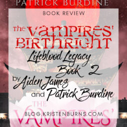 Book Review: The Vampires' Birthright (Lifeblood Legacy Book 2) by Aiden James & Patrick Burdine