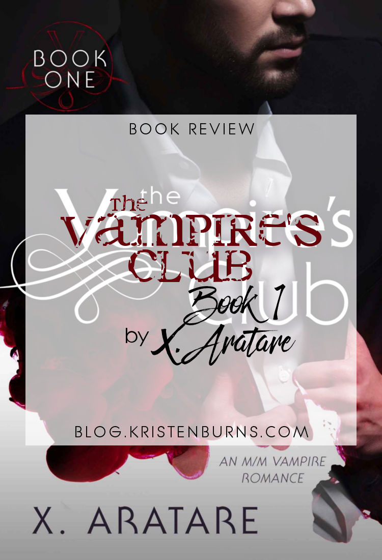 Book Review: The Vampire's Club Book 1 by X. Aratare