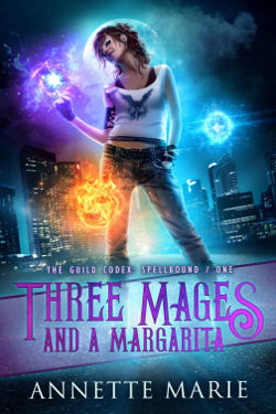 Book Review: Three Mages and a Margarita (The Guild Codex: Spellbound Book 1) by Annette Marie | reading, books, book reviews, urban fantasy