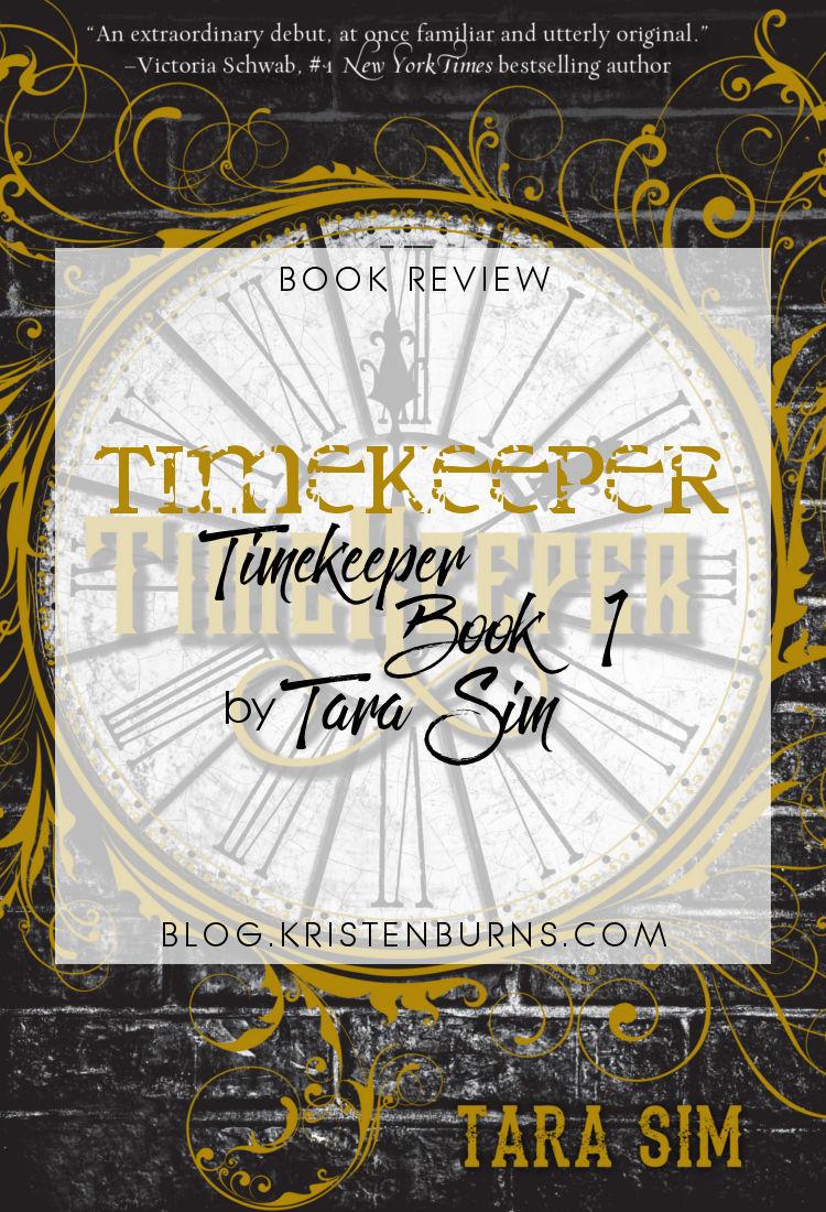 Book Review: Timekeeper (Timekeeper Book 1) by Tara Sim