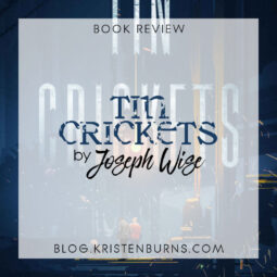 Book Review: Tin Crickets by Joseph Wise