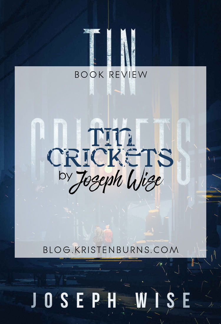 Book Review: Tin Crickets by Joseph Wise   reading, books, book reviews, young adult, dystopian, horror