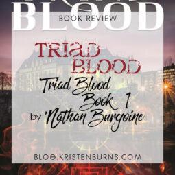 Book Review: Triad Blood (Triad Blood Book 1) by 'Nathan Burgoine