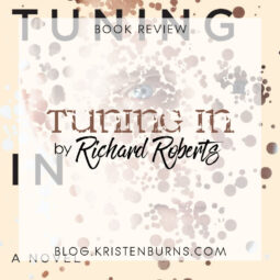 Book Review: Tuning In by Richard Roberts [Audiobook]