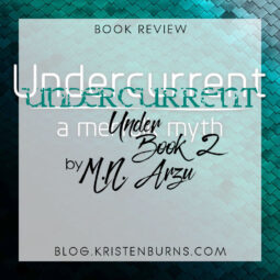 Book Review + Giveaway: Undercurrent (Under Book 2) by M.N. Arzu