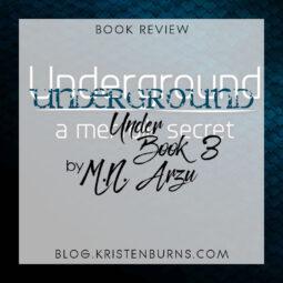 Book Review: Underground (Under Book 3) by M.N. Arzu