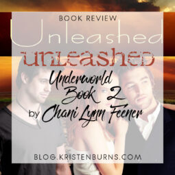 Book Review: Unleashed (Underworld Book 2) by Chani Lynn Feener