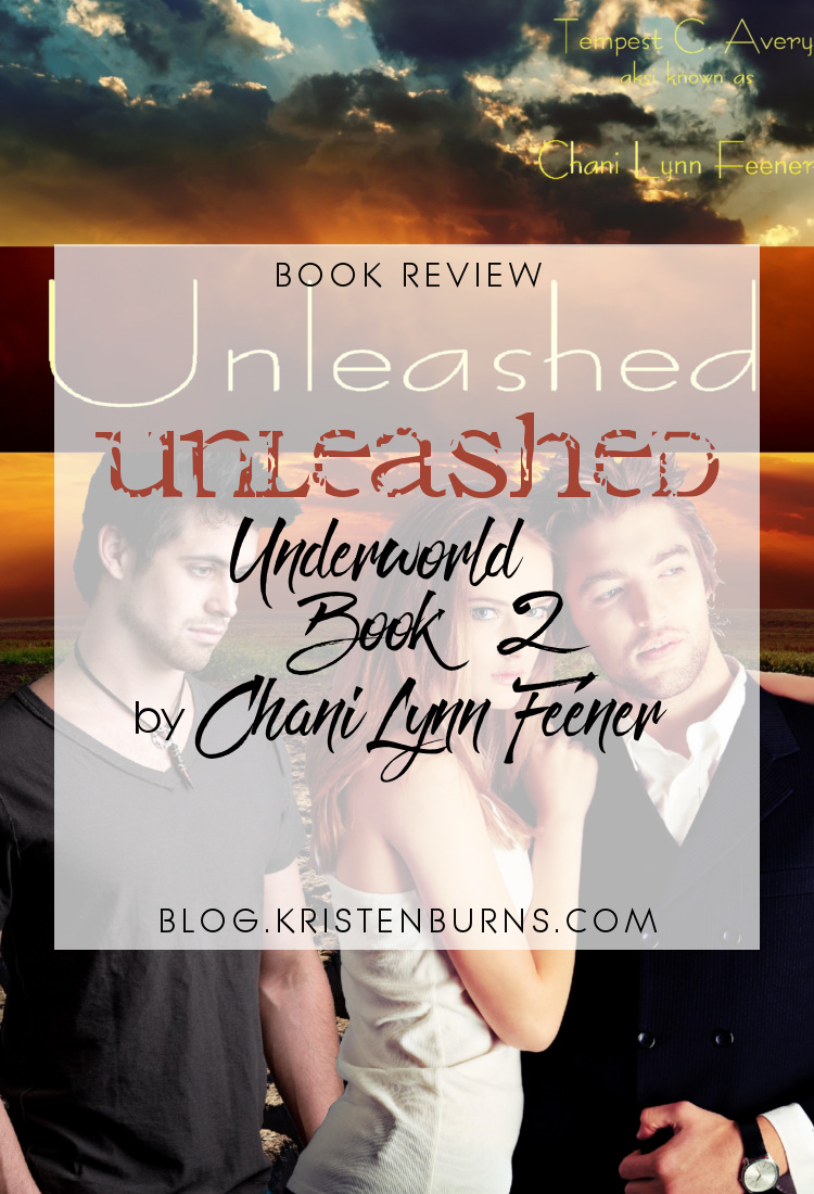 Book Review: Unleashed (Underworld Book 2) by Chani Lynn Feener   reading, books, book reviews, fantasy, urban fantasy, mythology, young adult, gods