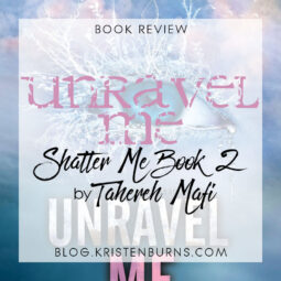 Book Review: Unravel Me (Shatter Me Book 2) by Tahereh Mafi [Audiobook]