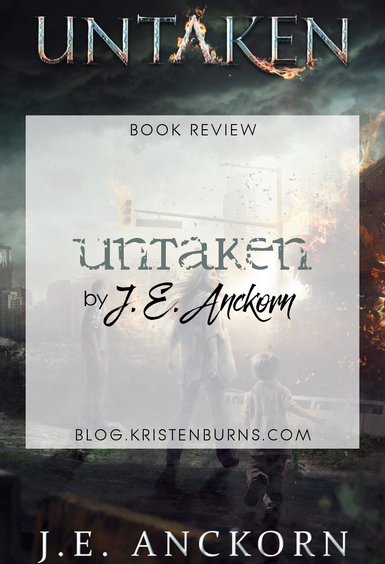 Book Review: Untaken by J.E. Anckorn   reading, books, book reviews, science fiction, post-apocalyptic, young adult, aliens