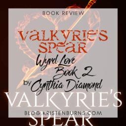 Book Review: Valkyrie's Spear (Wyrd Love Book 2) by Cynthia Diamond [Audiobook]