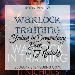 Book Review: Warlock in Training (Studies in Demonology Book 1) by TJ Nichols