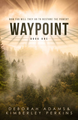 Book Review: Waypoint (Waypoint Book 1) by Deborah Adams & Kimberley Perkins | reading, books, post-apocalypse