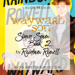 Book Review: Wayward Son (Simon Snow Book 2) by Rainbow Rowell [+ Audiobook]
