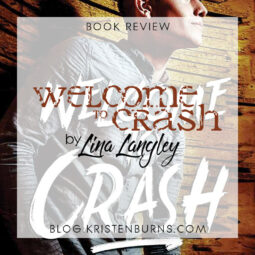 Book Review: Welcome to Crash by Lina Langley