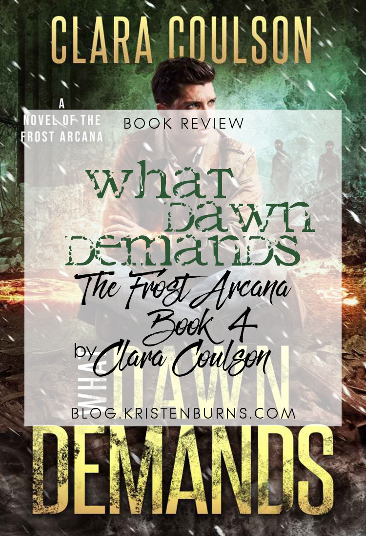Book Review: What Dawn Demands (The Frost Arcana Book 4) by Clara Coulson