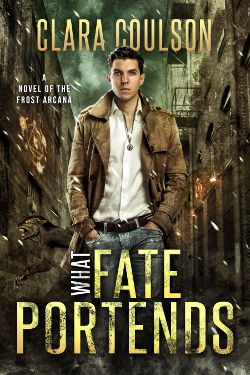 Book Review: What Fate Portends (The Frost Arcana Book 1) by Clara Coulson | reading, books, book reviews, paranormal/urban fantasy