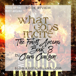 Book Review: What Gods Incite (The Frost Arcana Book 3) by Clara Coulson