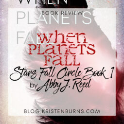 Book Review: When Planets Fall (Stars Fall Circle Book 1) by Abby J. Reed