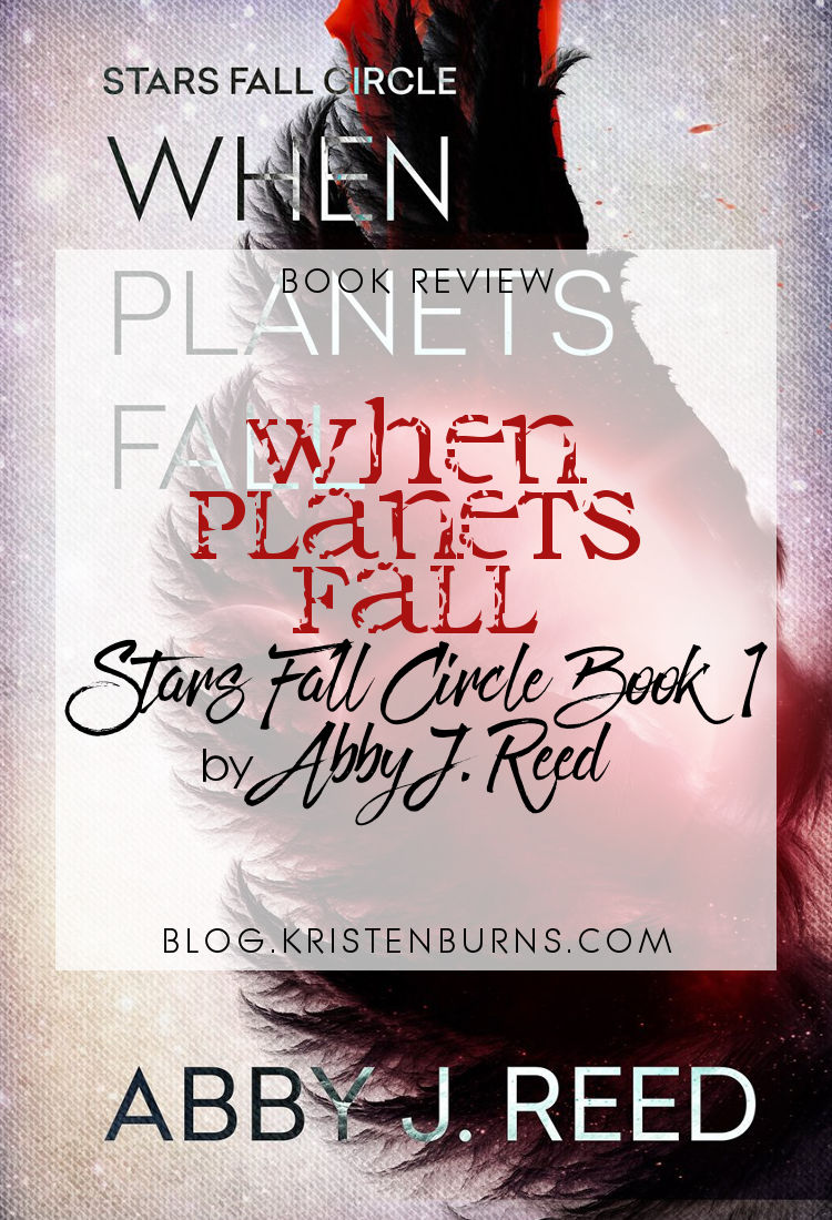 Book Review: When Planets Fall (Stars Fall Circle Book 1) by Abby J. Reed   reading, books, book reviews, science fiction, dystopian, young adult, prosthetic/amputation, ptsd, panic attacks