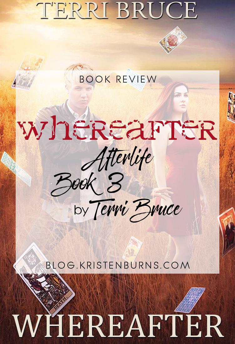 Book Review: Whereafter (Afterlife Book 3) by Terri Bruce   reading, books, book reviews, fantasy, urban fantasy, metaphysical & visionary, ghosts, spirits