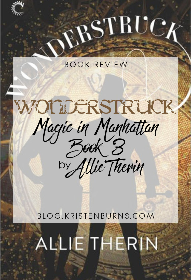 Book Review: Wonderstruck (Magic in Manhattan Book 3) by Allie Therin
