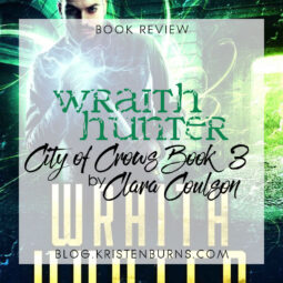 Book Review: Wraith Hunter (City of Crows Book 3) by Clara Coulson