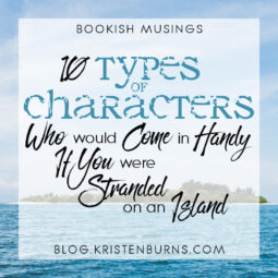 Bookish Musings: 10 Types of Characters Who Would Come in Handy If You Were Stranded On an Island