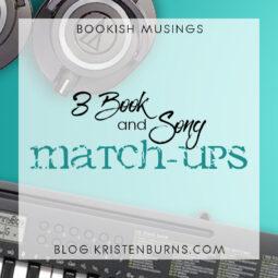 Bookish Musings: 3 Book & Song Match-Ups