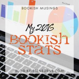 Bookish Musings: My 2016 Bookish Stats