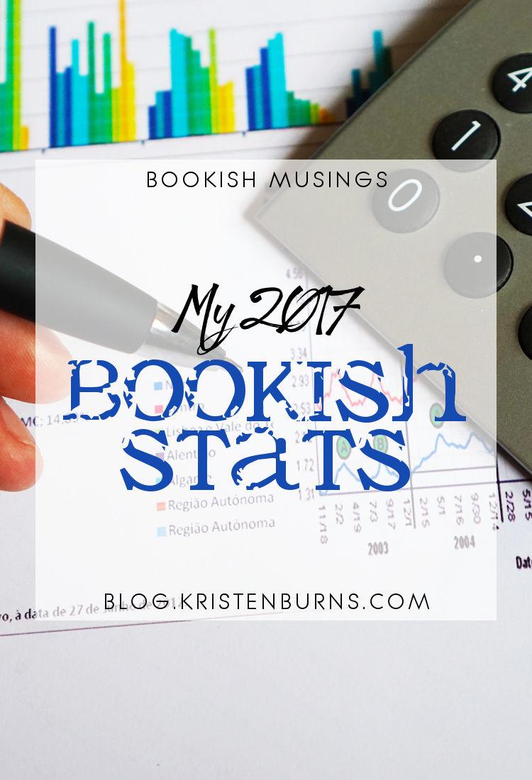 Bookish Musings: My 2017 Bookish Stats | reading, books