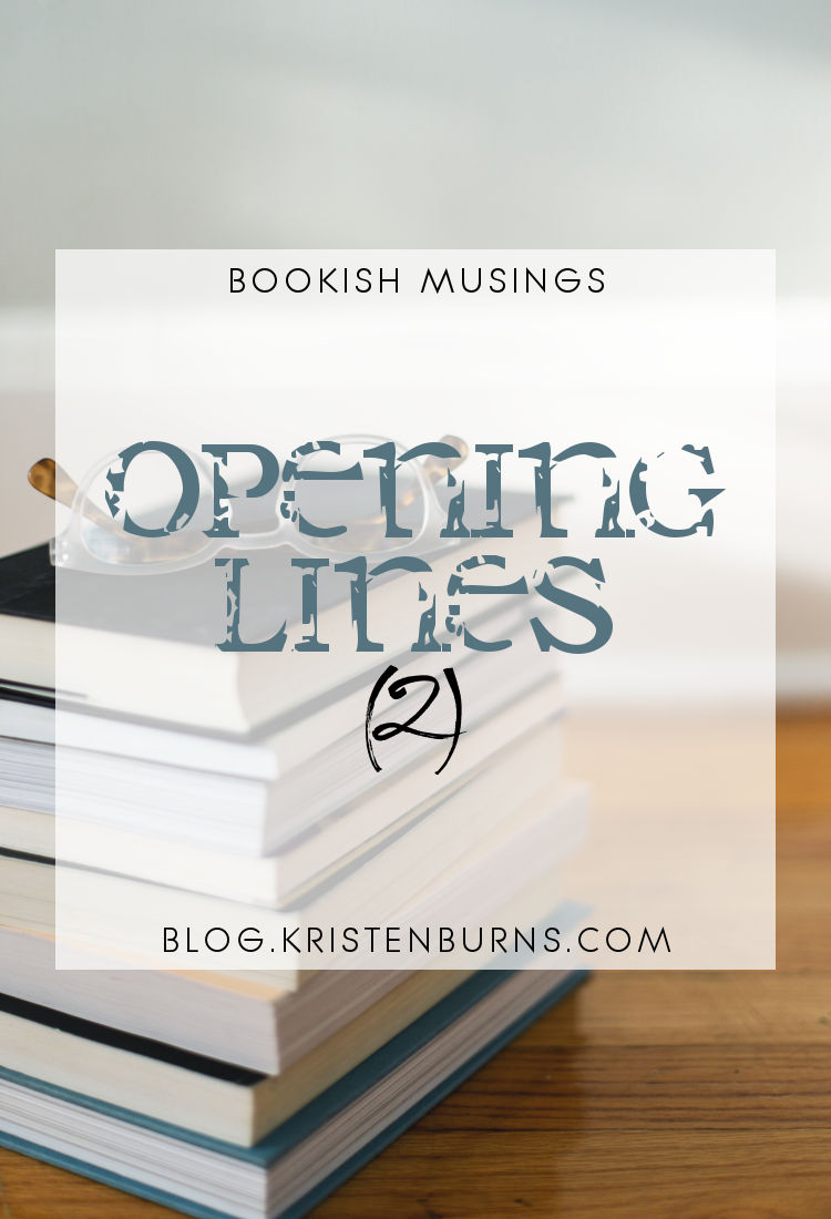 Bookish Musings: Opening Lines (2)