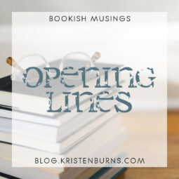 Bookish Musings: Opening Lines